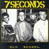 7 Seconds - Old School (Vinyl LP)