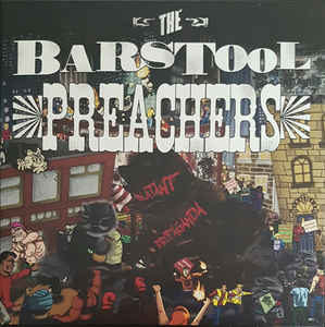 Bar Stool Preachers, The – Blatant Propaganda (Vinyl LP)