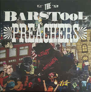 Bar Stool Preachers, The - Blatant Propaganda (Vinyl LP)