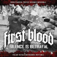 First Blood – Silence Is Betrayal (Color Vinyl LP)