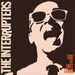 Interrupters, The – Say It Out Loud (Vinyl LP)