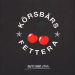 Körsbärsfettera – Inuti Finns Utopi (Vinyl LP)