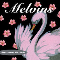 Melvins – Stoner Witch (180gram Vinyl LP)