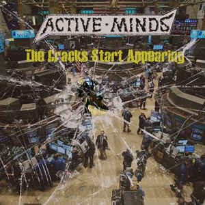 Active Minds – The Cracks Start Appearing (Vinyl LP)