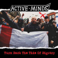 Active Minds – Turn Back The Tide Of Bigotry (Vinyl LP)