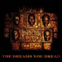 Benediction – The Dreams You Dread (Color Vinyl LP)