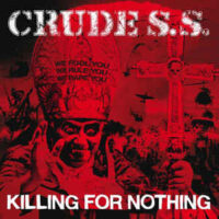 Crude S.S. – Killing For Nothing (Color Vinyl LP)