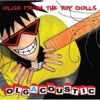 Toy Dolls - Olgacoustic (CD)