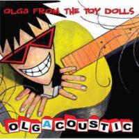 Toy Dolls – Olgacoustic (CD)