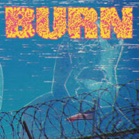 Burn – …From The Ashes (Color Vinyl Single)