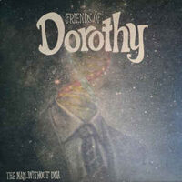 Friends Of Dorothy – The Man Without DNA (Vinyl LP)