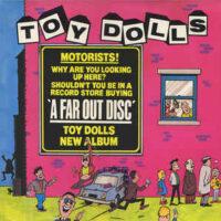 Toy Dolls – A Far Out Disc (Vinyl LP)