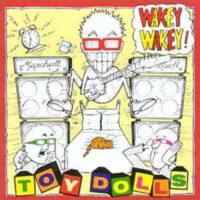 Toy Dolls – Wakey Wakey! (Color Vinyl LP)