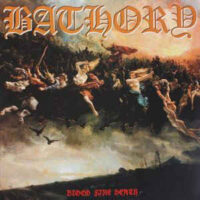 Bathory – Blood Fire Death (180gram Vinyl LP)