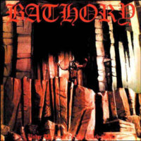 Bathory – Under The Sign Of The Black Mark (180gram Vinyl LP)