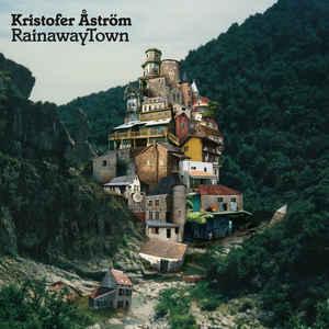 Kristofer Åström- RainawayTown (Color Vinyl LP)
