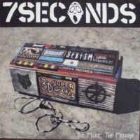 7 Seconds – The Music, The Message (Vinyl LP)