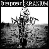 Dispose / Kranium – Distort The North (Vinyl LP)