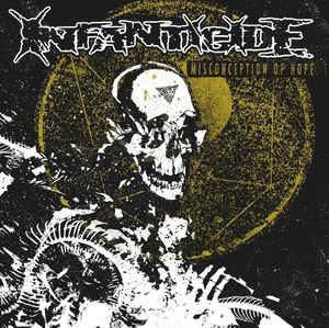 Infanticide – Misconception Of Hope (Color Vinyl LP)