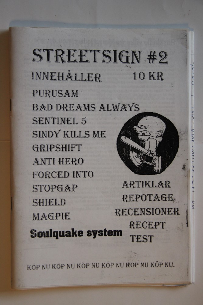 Street Sign Nr. 2 (Purusam, Shield, Sindy Kills Me, Magpie)