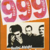999 - Feelin' Alright With The Crew (DVD)