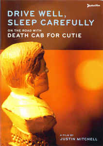 Death Cab For Cutie - Drive Well, Sleep Carefully (DVD)