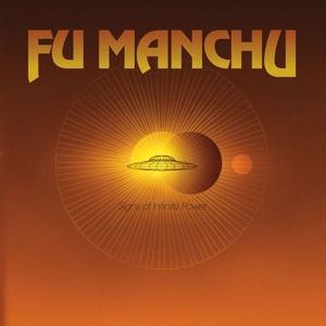 Fu Manchu – Signs Of Infinite Power (Vinyl LP)