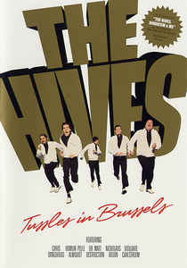 Hives, The - Tussles In Brussels (DVD)