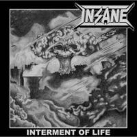 Insane – Interment Of Life (Vinyl MLP)