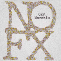 NOFX – Oxy Moronic (Color Vinyl Single)