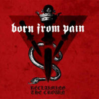 Born From Pain – Reclaiming The Crown (Color Vinyl LP)