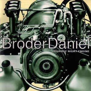Broder Daniel – Saturday Night Engine (Color Vinyl LP)