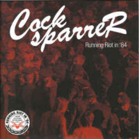 Cock Sparrer – Running Riot In '84 (Vinyl Single)