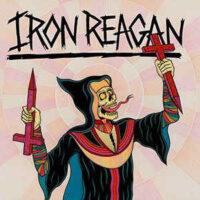 Iron Reagan – Crossover Ministry (Vinyl LP)