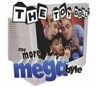 Toy Dolls – One More Megabyte (Color Vinyl LP)