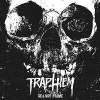 Trap Them – Seance Prime: The Complete Recordings (MLP)