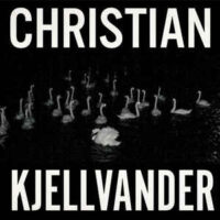 Christian Kjellvander – I Saw Her From Here / I Saw Here From Her (Vinyl LP)