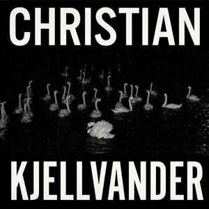 Christian Kjellvander - I Saw Her From Here / I Saw Here From Her (Vinyl LP)