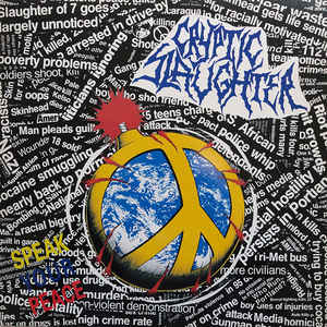 Cryptic Slaughter – Speak Your Peace (Vinyl LP)