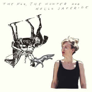 Hello Saferide – The Fox, The Hunter And Hello Saferide (Vinyl LP)