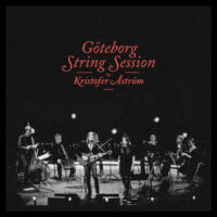 Kristofer Åström – Göteborg String Session (Vinyl LP + DVD)