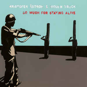 Kristofer Åström & Hidden Truck – So Much For Staying Alive (Color Vinyl LP)