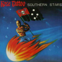 Rose Tattoo – Southern Stars (Vinyl LP)
