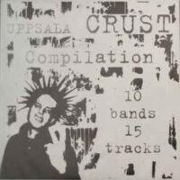 Uppsala Crust Compilation – V/A (Vinyl Single)