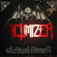 Victimizer – The Final Assault (Picture Vinyl LP)