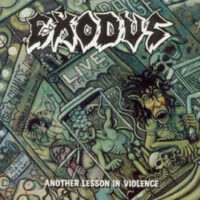Exodus – Another Lesson In Violence (2 x Picture LP)