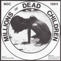 MDC – Millions Of Dead Children (Color Vinyl Single)