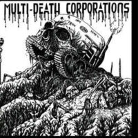 MDC – Multi-Death Corporations (Color Vinyl Single)