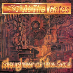 At The Gates – Slaughter Of The Soul (Vinyl LP)