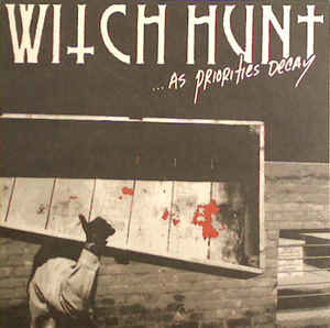 Witch Hunt – …As Priorities Decay (Clear Vinyl LP)